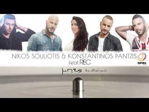 Nikos Souliotis & Kstantinos Pantzis ft Rec  Mpes    Remix 2015