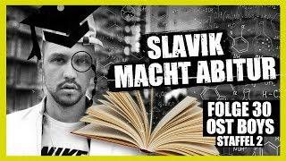 SLAVIK MACHT ABITUR | 30. FOLGE | STAFFEL 2 | OST BOYS