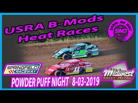 S03 E372 USRA B-Modifieds Heat Races - POWDER PUFF NIGHT Springfield Raceway 08-03-2019