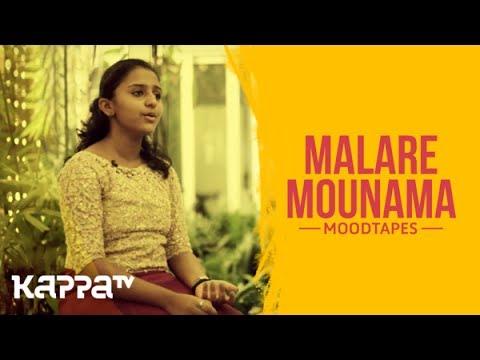 Malare Mounama - Rushail Roy - Moodtapes - Kappa TV -