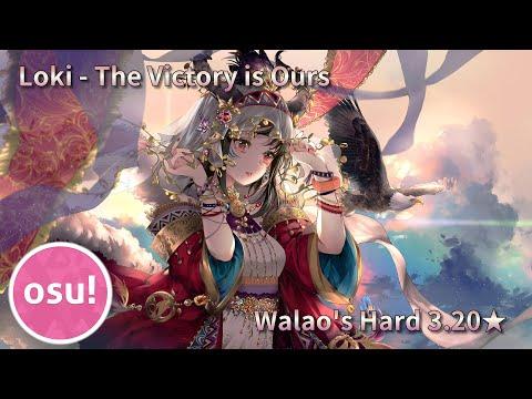 OSU! | Cirou | Loki - The Victory Is Ours (Crissa) [Walao's Hard] 3.20★