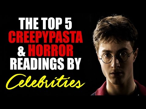 5 CREEPYPASTAS READ BY YOUTUBE + A-LIST CELEBRITIES | Scary Stories for Halloween