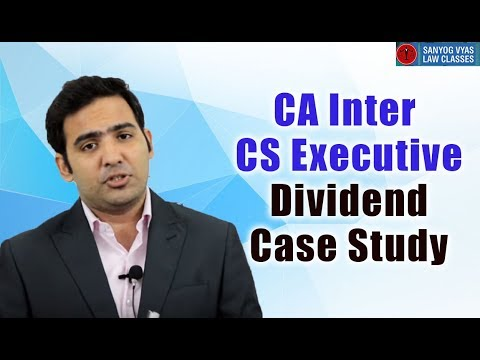 Dividend Case Study explained By Advocate Sanyog Vyas