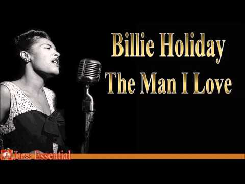 Billie Holiday - The Man I Love