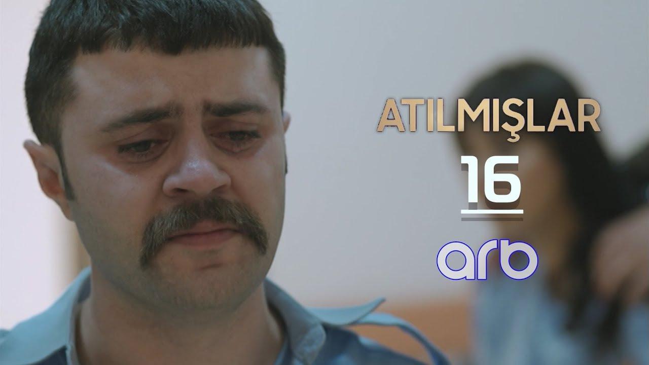 Atılmışlar (16-cı bölüm) - TAM HİSSƏ