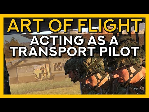 The Transport Pilot - Art of Flight, Episode 8 - Arma 3