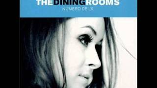 The Dining Rooms - Pure and Easy