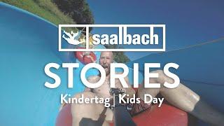 Saalbach Stories: Kindertag | Kids Day