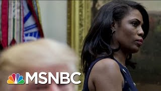 Omarosa Manigault Newman Records Firing By John Kelly In Situation Room | Morning Joe | MSNBC