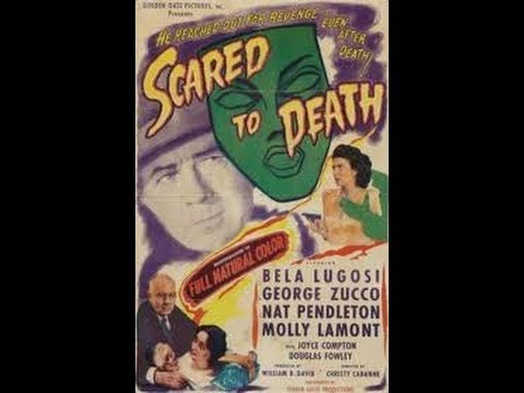 Scared To Death 1947