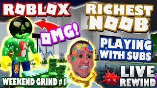 RICHEST NOOB 😎 Playing with SUBS | NEW Merch & Group ► Roblox Weekend Grind #1 🔴 Live RW