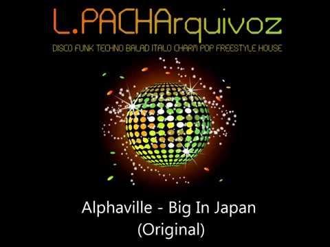 Alphaville - Big In Japan (Original Version)