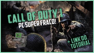 Como Baixar Instalar Call Of Duty 1 Pt-Br! PC Fraco!