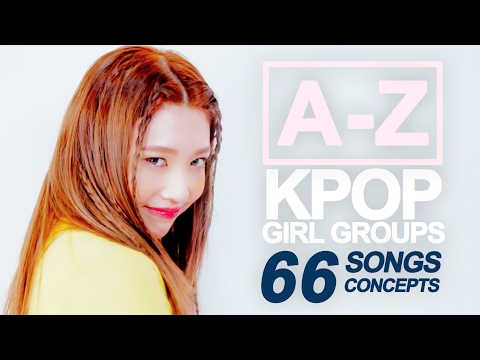 [A-Z KPOP GIRL GROUPS] 66 Songs, 66 Concepts