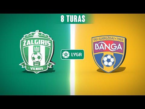 Zalgiris Banga Gargzdai Goals And Highlights