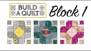 Build A Quilt Block 1 with Joni and Angela