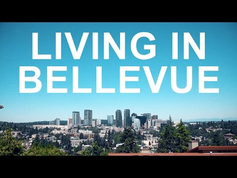 Living in Bellevue, WA