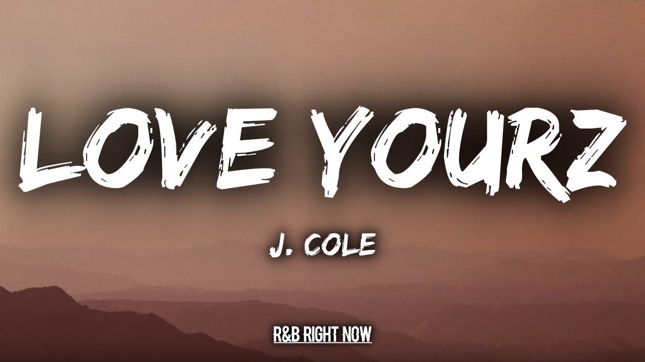 J Cole Love Yourz Clean Version Pagebdcom