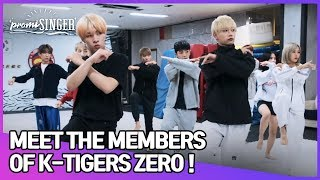 [promiSINGER] Meet the Members of K-TIGERS ZERO(K 타이거즈 제로) !