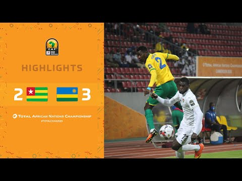 HIGHLIGHTS | Total CHAN 2020 | Round 3 - Group C: Togo 2-3 Rwanda