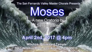 "San Fernando Valley Master Chorale ""Moses"" promo"