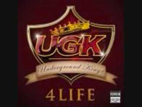 UGK 4 LIFE--SHE LOVE IT