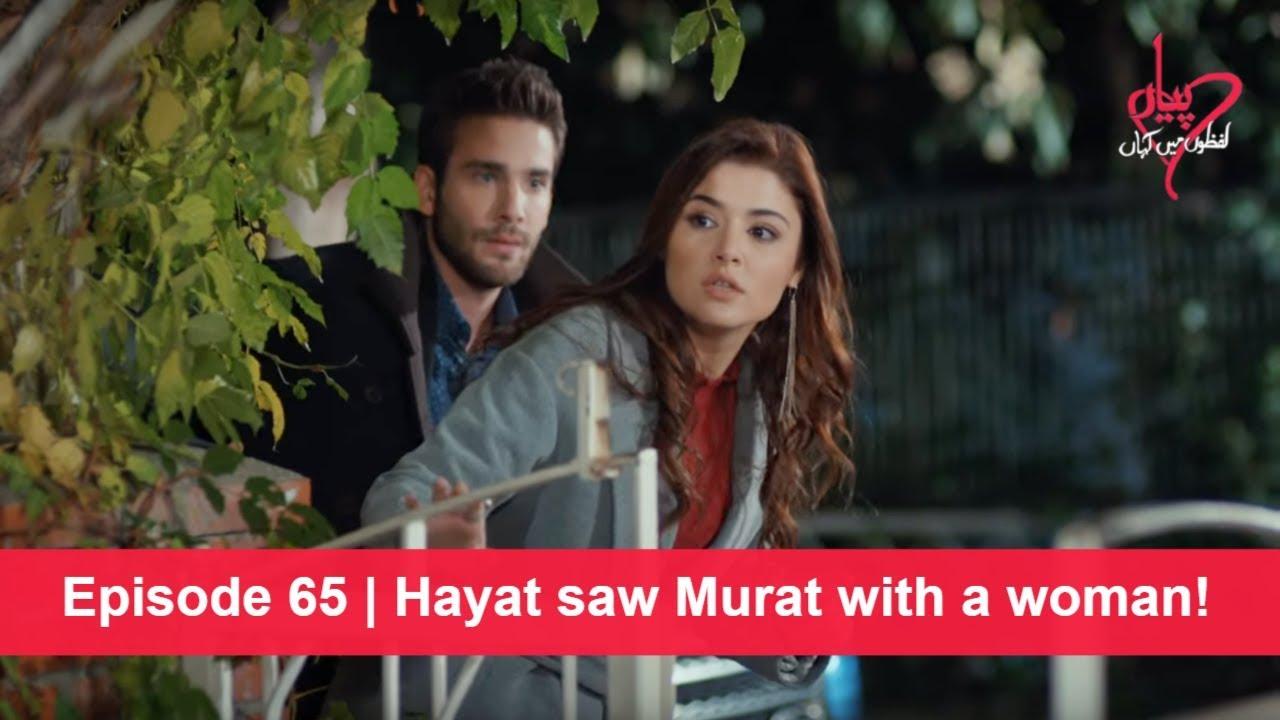 Pyaar Lafzon Mein Kahan Episode 65 | Hayat saw Murat with a woman!