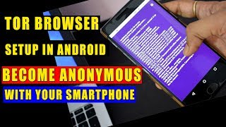 Tor Browser Released For Android !! How To Setup & Be Anonym...