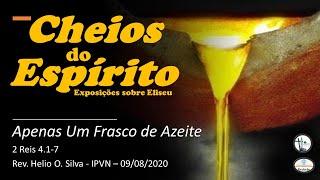 Culto 09 de agosto de 2020 - Apenas um frasco de azeite