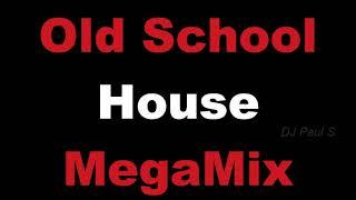 Old School House MegaMix - (DJ Paul S)