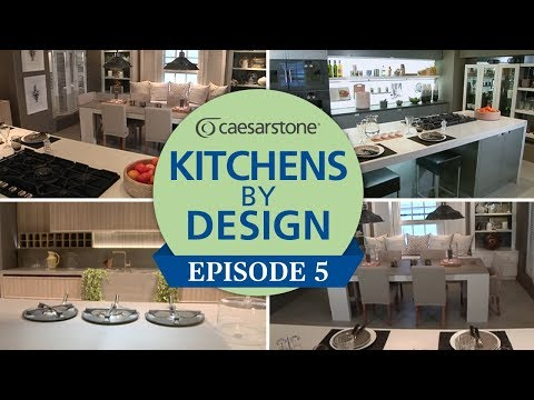 Kitchens by Design - Episode 5