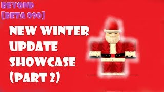 NEW WINTER UPDATE SHOWCASE!! (PART 2) UPDATE 090 ROBLOX NRPG- BEYOND