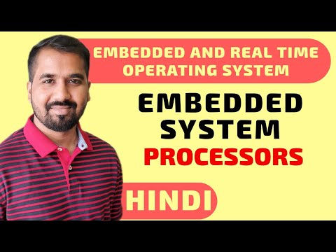 Embedded System Processors Explained In Hindi L Embedded And Real Time Operating System Course