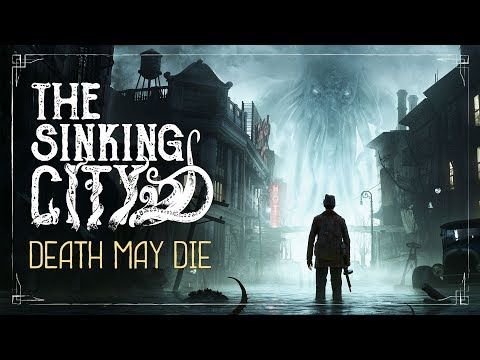 The Sinking City, the Lovecraft noir investigation game, may be delayed