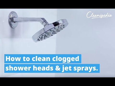 How to clean clogged shower heads and jet sprays?