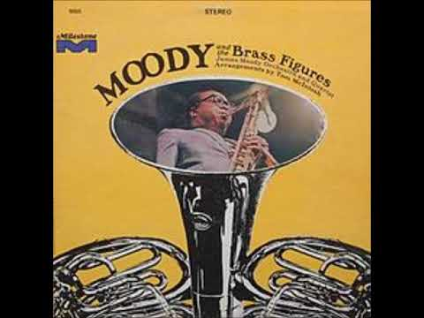 James Moody -  Moody and the Brass Figures ( Full Album )