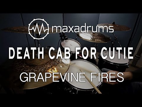 DEATH CAB FOR CUTIE - GRAPEVINE FIRES (Drum Cover + Transcription / Sheet Music)