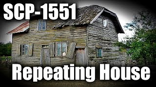 SCP-1551 Repeating House | object class euclid | building / structure scp