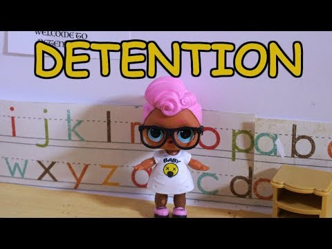 LOL SURPRISE DOLL Sam Goes To Detention!