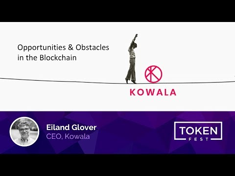 Eiland Glover - Opportunities & Obstacles in the Blockchain
