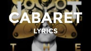 """Justin Timberlake - """"Cabaret"""" (Lyrics)"""