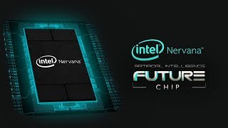Intel's Nervana Chip for Artificial Intelligence