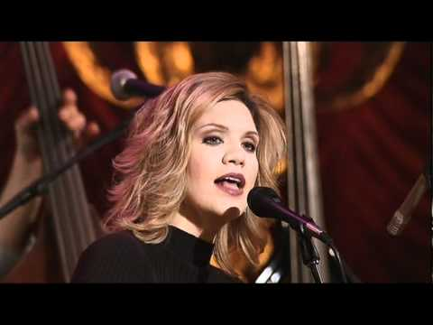 Alison Krauss and Union Station - Let me touch you for a while mp3