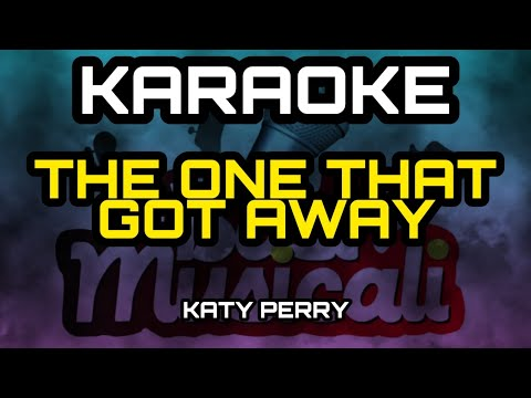 The One That Got Away - Katy Perry - KARAOKE - HD