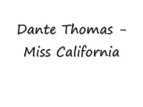 Dante Thomas  Miss California
