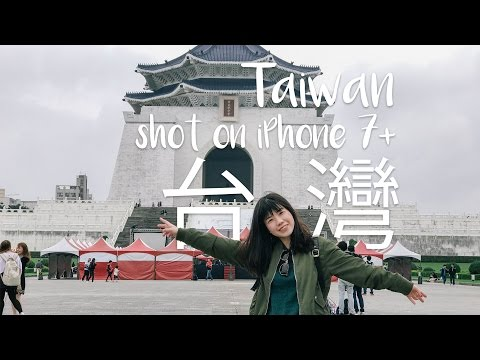 BEST OF TRAVEL IN TAIWAN | SHOT ON IPHONE 7 PLUS