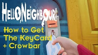 Hello Neighbor Gameplay Walkthrough Basement (How to get The KeyCard + Crowbar ACT3) No Commentary