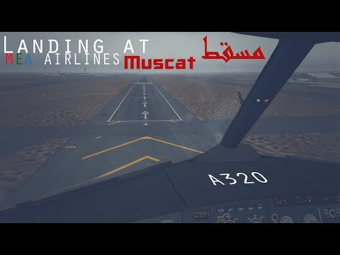 [IVAO] MEA Airlines A320 Landing at Muscat - Oman OOMS