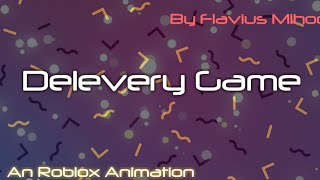 Delevery Game   ROBLOX Toys   Part 2  The Camera Fells Like Everytime