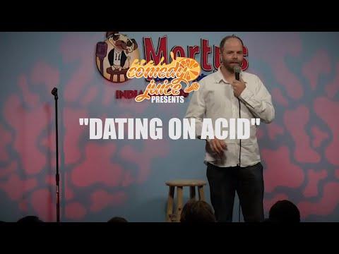 Dating On Acid - Brett Hiker